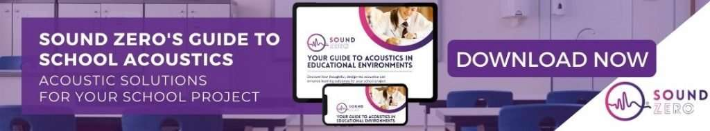 Sound zero CTA School Acoustics